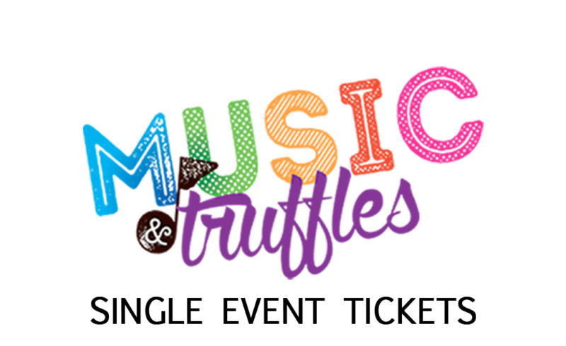 2019-20 Music & Truffles – Single Tickets